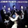 JOHNNY TU-NOTE & THE SCOPITONES