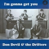 DON DEVIL AND THE DRIFTERS