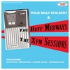WILD BILLY CHILDISH AND THE BUFF MEDWAYS