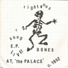 RIGHTEOUS BONES