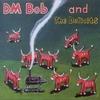 DM BOB AND THE DEFICITS