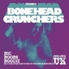 Bonehead Crunchers Vol. 3