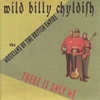 WILD BILLY CHYLDISH AND THE MUSICIANS OF THE BRITISH EMPIRE
