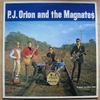 P.J. Orion And The Magnate$