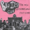 The #1s & September Girls & Faux Kings