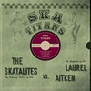 SKATALITES vs. LAUREL AITKEN