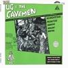 UG AND THE CAVEMEN