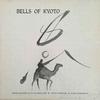 BELLS OF KYOTO
