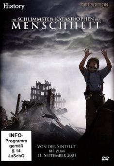 DIE SCHLIMMSTEN KATASTROPHEN DER MENSCHHEIT - Frederick Forell