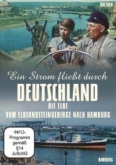 EIN STROM FLIESST DURCH DEUTSCHLAND - DIE ELBE...