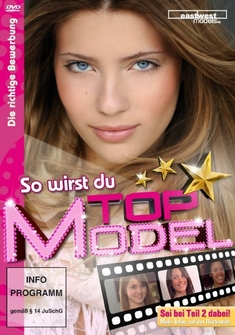 SO WIRST DU TOP MODEL