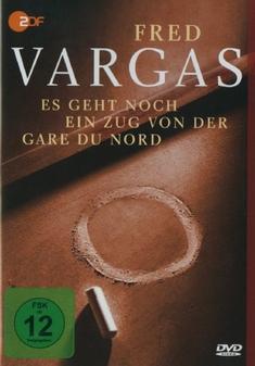 FRED VARGAS - ES GEHT NOCH EIN ZUG VON DER... - Josée Dayan