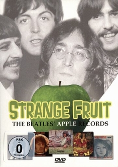 STRANGE FRUIT - THE BEATLES` APPLE RECORDS
