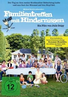 FAMILIENTREFFEN MIT HINDERNISSEN - Julie Delpy