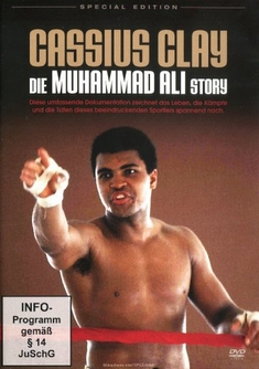 CASSIUS CLAY - DIE MUHAMMAD ALI STORY - Frederick Forell