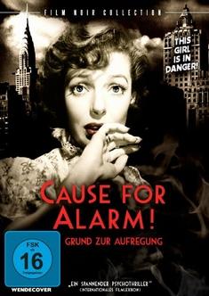 CAUSE FOR ALARM - GRUND ZUR AUFREGUNG - Tay Garnett
