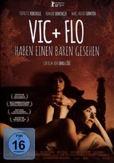 VIC + FLO HABEN EINEN BÄREN GESEHEN  (OMU) - Denis Cote