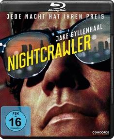 NIGHTCRAWLER - JEDE NACHT HAT IHREN PREIS - Dan Gilroy