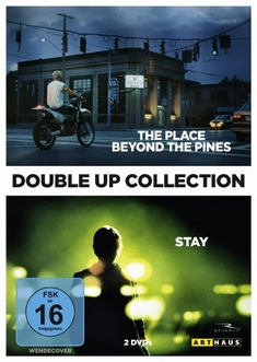 THE PLACE BEYOND THE PINES & STAY / DOUBLE UP... - Marc Forster, Derek Cianfrance