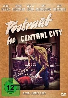 POSTRAUB IN CENTRAL CITY - FILMJUWELEN - Joseph Kane