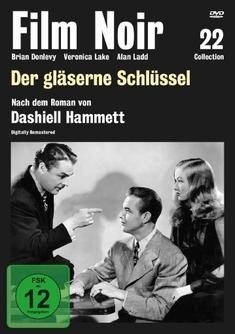 DER GLÄSERNE SCHLÜSSEL - FILM NOIR COLLECTION 22 - Stuart Heisler