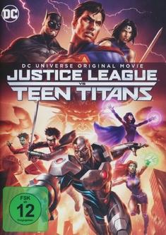 JUSTICE LEAGUE VS. TEEN TITANS - Sam Liu