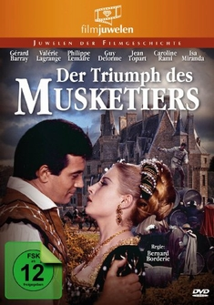 DER TRIUMPH DES MUSKETIERS - FILMJUWELEN - Bernard Borderie