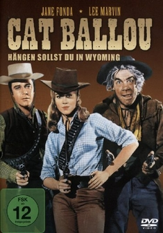 CAT BALLOU - HÄNGEN SOLLST DU IN WYOMING - Elliot Silverstein