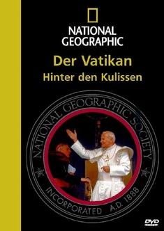 DER VATIKAN - HINTER DEN KULISSEN/NATIONAL GEO. - John B. Bredar