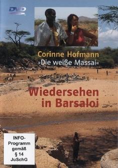 WIEDERSEHEN IN BARSALOI - DIE WEISSE MASSAI - Klaus Kamphausen