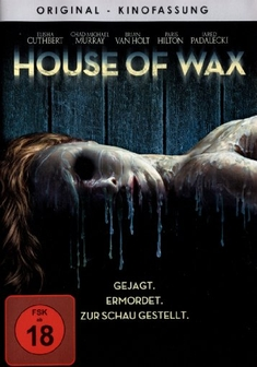 HOUSE OF WAX - Jaume Collet-Serra