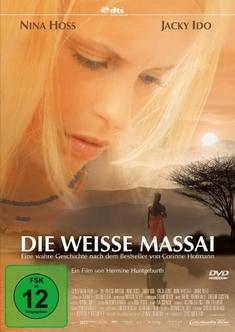 DIE WEISSE MASSAI - Hermine Huntgeburth