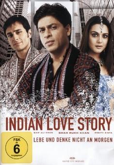 INDIAN LOVE STORY-LEBE UND DENKE NICHT AN MORGEN - Nikhil Advani