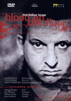 MARK-ANTHONY TURNAGE - BLOOD ON THE FLOOR - Barry Gavin