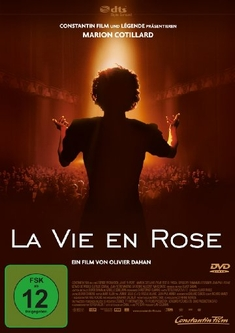 LA VIE EN ROSE - Olivier Dahan