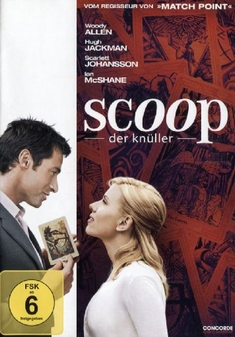 SCOOP - DER KNÜLLER - Woody Allen