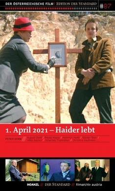 1. APRIL 2021 - HAIDER LEBT / EDIT. DER STANDARD - Peter Kern