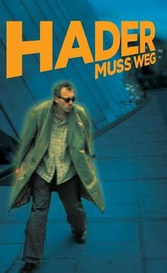 HADER - HADER MUSS WEG - David Schalko