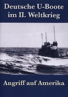 DEUTSCHE U-BOOTE IM 2. WELTKRIEG - ANGRIFF AUF..