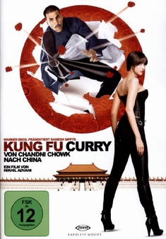 KUNG FU CURRY - VON CHANDNI CHOWK NACH CHINA - Nikhil Advani