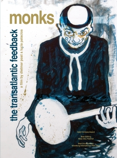MONKS - THE TRANSATLANTIC FEEDBACK (DVD) - Lucia Palacios, Dietmar Post