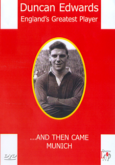 DUNCAN EDWARDS-ENGLANDS GREAT. (DVD)