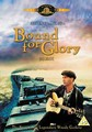 BOUND FOR GLORY (DVD)