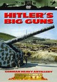 HITLER'S BIG GUNS (DVD)