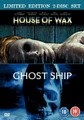 HOUSE OF WAX / GHOST SHIP  (DVD)