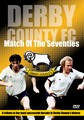 DERBY COUNTY - MATCH OF THE 70'S (DVD)