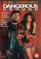 DANGEROUS GROUND  (DVD)