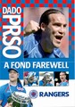 DADO PRSO - A FOND FAREWELL (DVD)