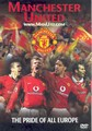 MANCHESTER UTD - PRIDE OF EUROPE  (DVD)