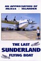 LAST SUNDERLAND FLYING BOAT (DVD)